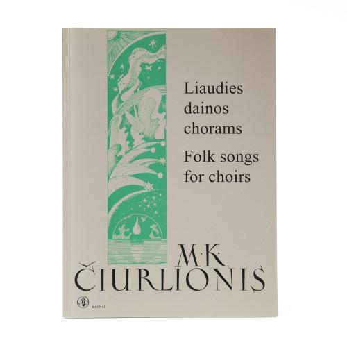 Folk songs for choirs. M. K. Čiurlionis