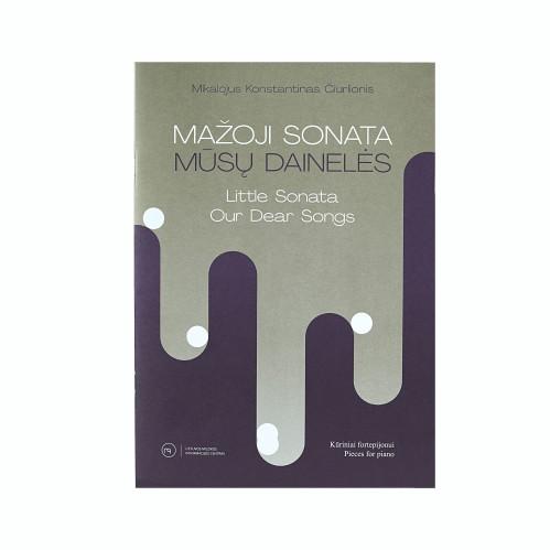 Mikalojus Konstantinas Čiurlionis. Little Sonata. Our dear songs